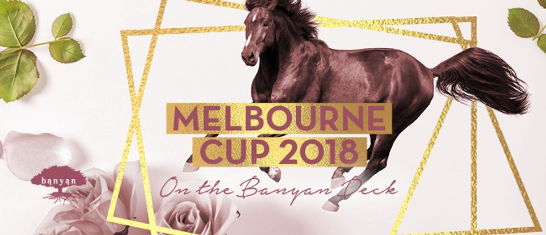 Melbourne Cup On the Banyan Deck