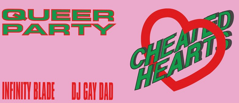 Cheated Hearts Queer Dance Party
