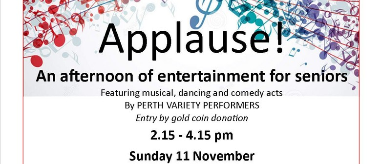 Applause – An Afternoon of Entertainment for Seniors