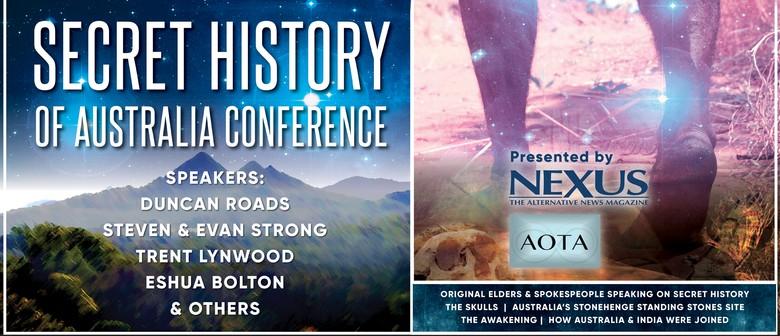 Secret History of Australia Conference