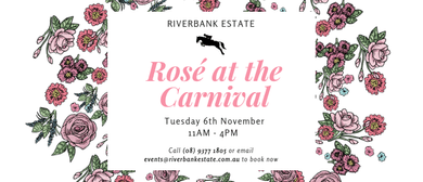 Rosé At the Carnival