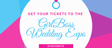 GirlBoss Wedding Expo