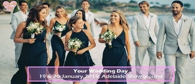 Your Wedding Day Expo – Summer 2019
