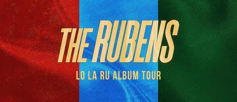 The Rubens – Lo La Ru Album Tour