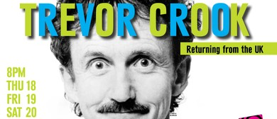 Stand Up Comedy With Trevor Crook