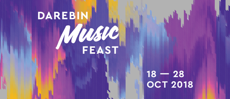 Darebin Music Feast 2018