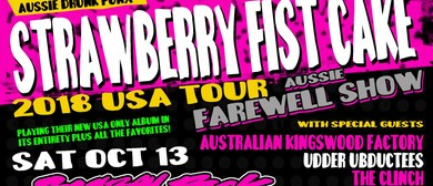 Strawberry Fist Cake – USA Tour Aussie Farewell Show