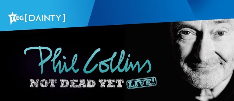 Phil Collins – Not Dead Yet: Live!