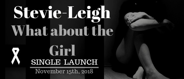 What About the Girl Single Launch