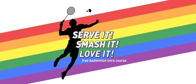 Serve It! Smash It! Love It! Introduction to Badminton