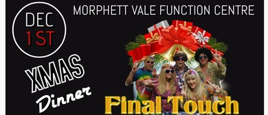 Final Touch Christmas Dinner & Show