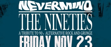 Nevermind the Nineties