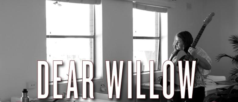 Dear Willow