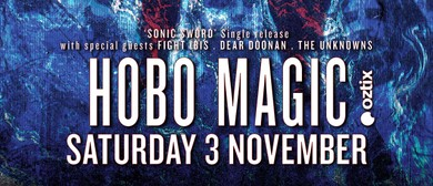Hobo Magic, Fight Ibis, Dear Doonan and The Unknowns