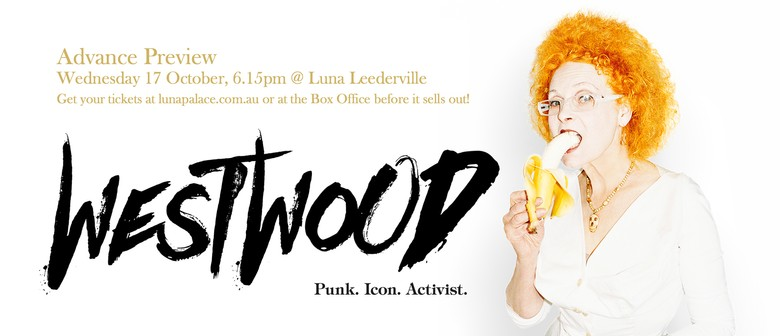 Westwood: Punk, Icon, Activist – Special Advance Screening