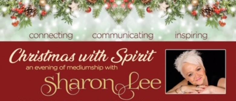 Spiritual Medium Sharon Lee – Christmas With Spirit