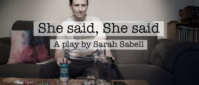 She Said, She Said By Sarah Sabell