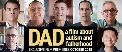 Dad…A Film About Autism and Fatherhood – Film Premiere