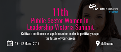 11th Public Sector Women in Leadership Victoria Summit