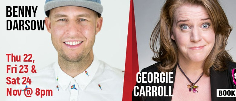 Stand Up Comedy With Benny Darsow & Georgie Carroll