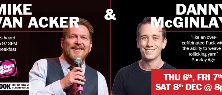 Stand Up Comedy With Mike Van Acker & Danny McGinlay