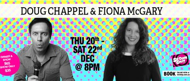 Stand Up Comedy With Doug Chappel & Fiona McGary