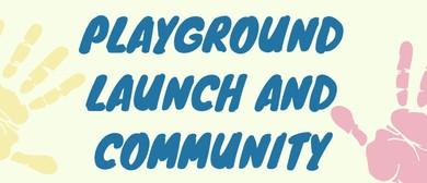 Playground Launch and Community Celebration