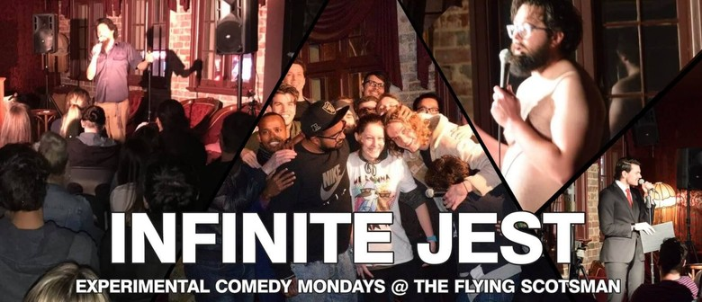 Infinite Jest Comedy Mondays