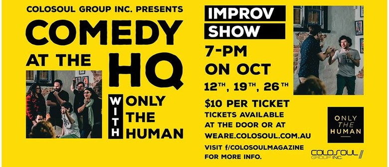 Comedy Night At the HQ With Only the Human