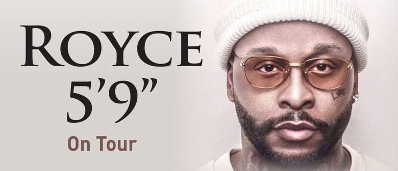 """Royce 5'9"""""""