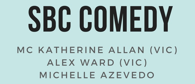 SBC Comedy with Katherine Allan and Alex Ward