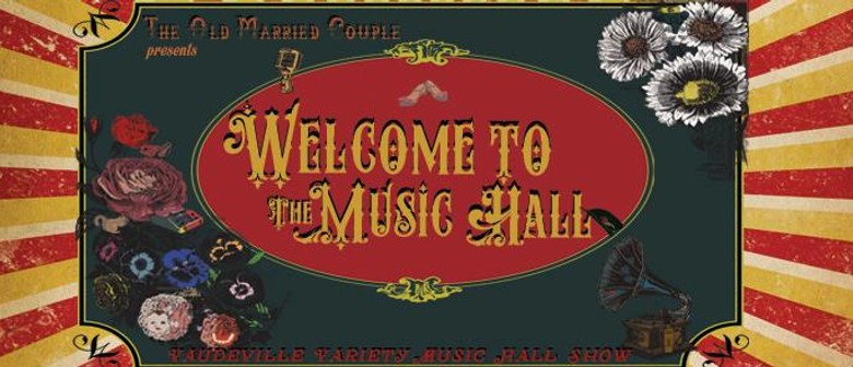 Welcome to the Music Hall – Vaudeville Jazz and Burlesque