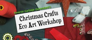Christmas Crafts Eco Art Workshop