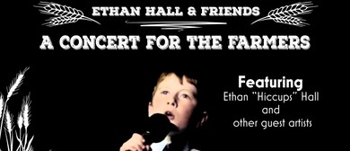 Ethan Hall and Friends – A Concert for the Farmers