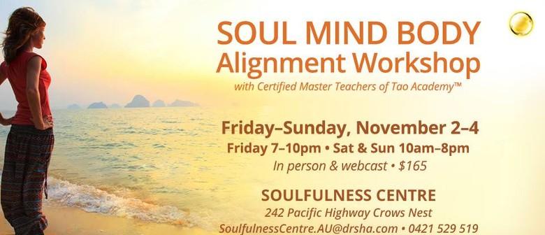 Soul Mind Body Alignment Workshop