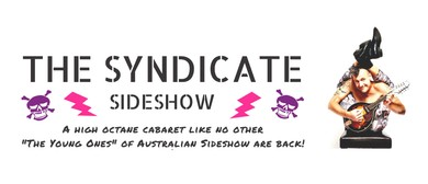 The Syndicate Sideshow