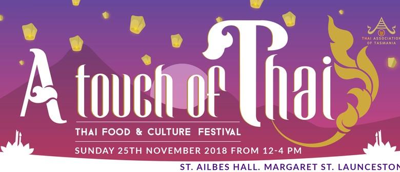 A Touch of Thai: Thai Food & Culture Festival