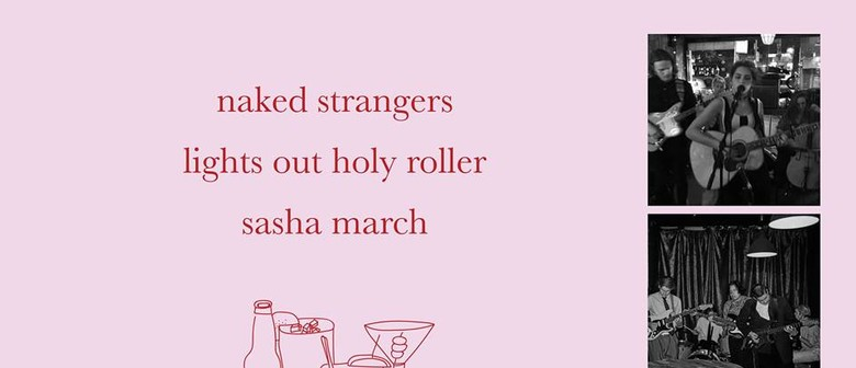 Naked Strangers, Lights Out Holy Roller, Sasha March