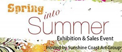 Spring into Summer – Exhibition & Sales Event