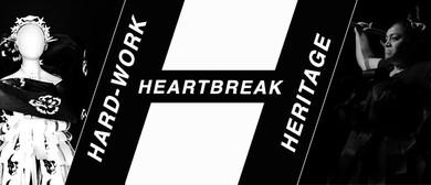 Hard-Work Heartbreak Heritage