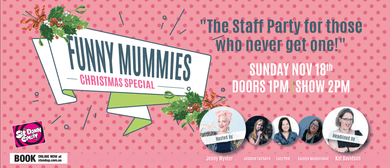 The Great Funny Mummies Comedy Christmas Party