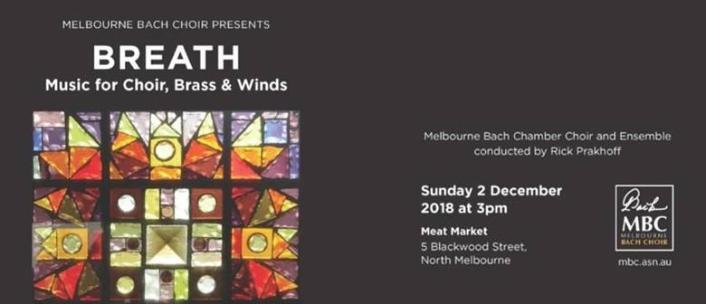 Melbourne Bach Chamber Choir – Breath