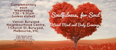 Soulfulness Evening for The Soul, Heart, Mind & Body