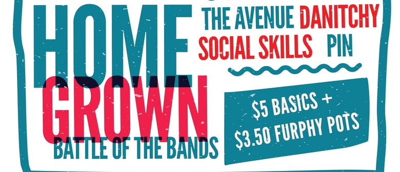 Homegrown Battle of The Bands – Heat One