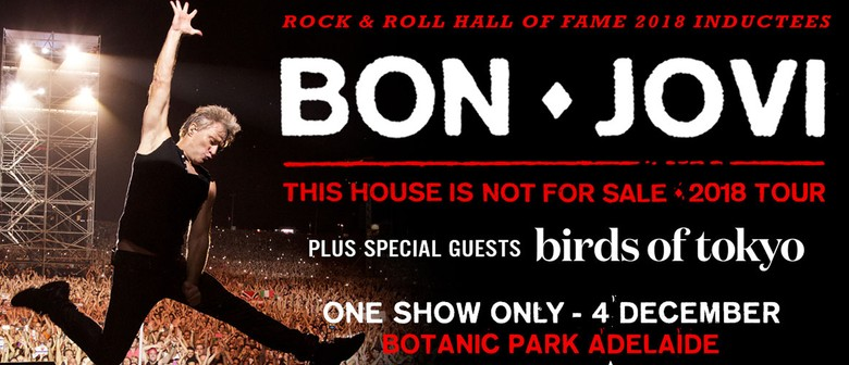 Bon Jovi – This House Is Not for Sale 2018 Tour - Adelaide