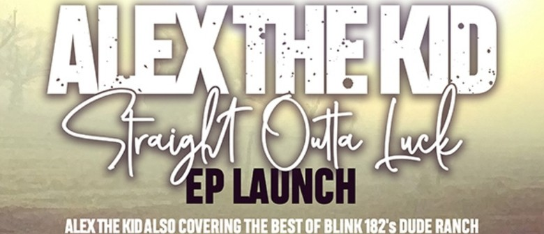 Alex The Kid EP Launch