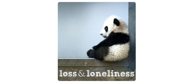 Loss & Loneliness