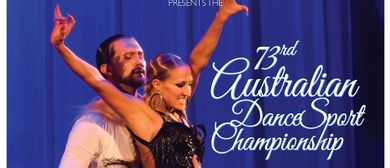 The 73rd Australian DanceSport Championship