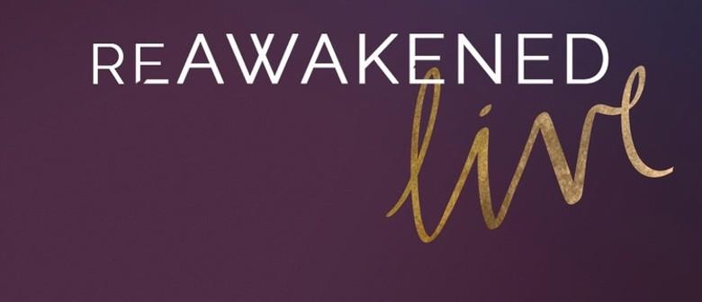 Reawakened Live