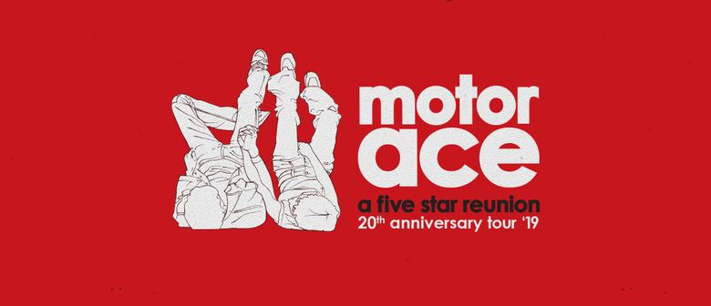 Motor Ace 20th Year Anniversary – A Five Star Reunion